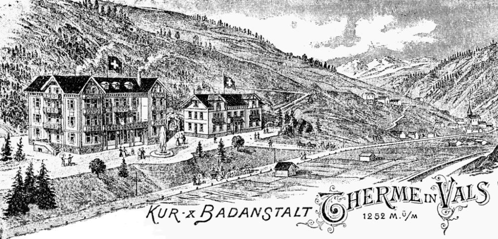 Kur- und Badeanstalt Therme Vals, Mai 1893 (Bild: Wikimedia)