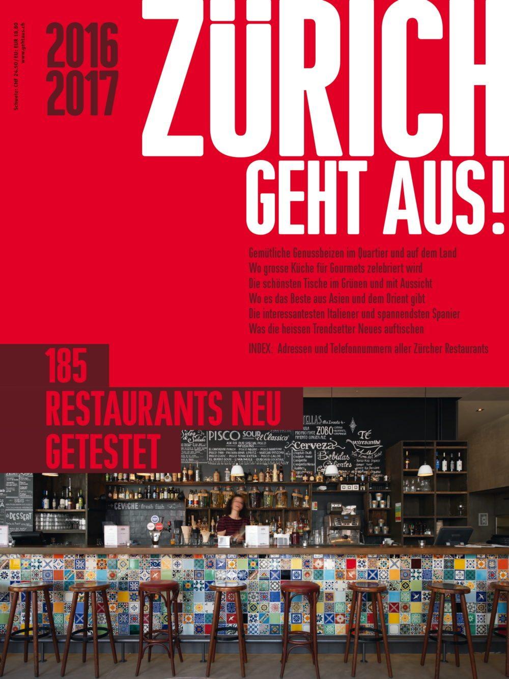 ZÜRICH GEHT AUS! 2016/2017 - Die 185 besten Zürcher Restaurants - www.gehtaus.ch. (Bild: © ZÜRICH GEHT AUS!/www.gehtaus.ch)